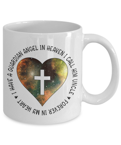 Image of Remembrance Gift Mug I Have a Guardian Angel in Heaven I Call Him Uncle In Memory Memorial Keepsake Ceramic Coffee Mug