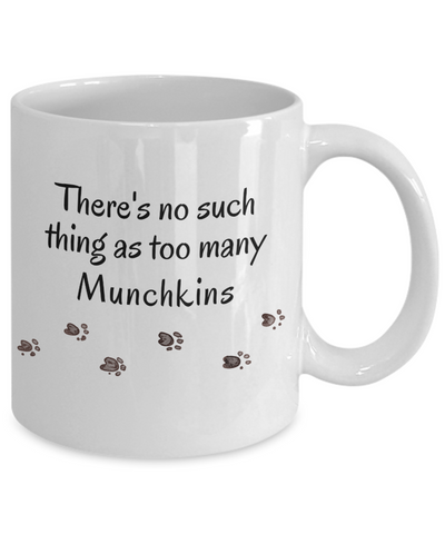 Image of Munchkin Mug There's No Such Thing as Too Many Cats Unique Ceramic Coffee Mug Gifts for Cat Lovers