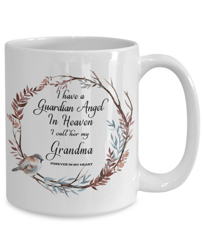 In Remembrance Gift Mug I Have a Guardian Angel in Heaven I Call Her My Grandma Forever in My Heart for In Memory Grandmother Ceramic Coffee Cup