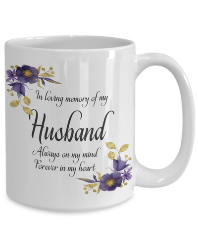 In Loving Memory Husband Mug Sympathy Gift Remembrance Memorial Coffee Cup