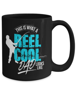 Fishing Coffee Mug for Dad This is What A Reel Cool Dad Looks Like Father's Day Gift
