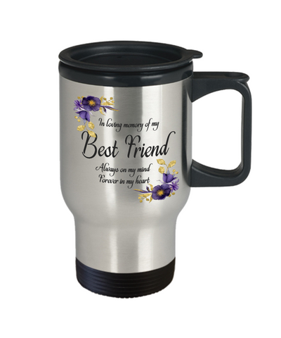Image of In Loving Memory Best Friend Travel Mug Sympathy Gift Remembrance Memorial Coffee Cup