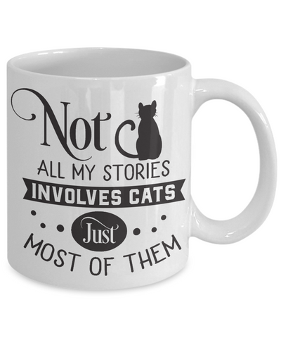 My Stories Involves Cats Coffee Mug Funny Novelty Ceramic Cup