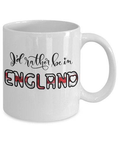 I'd Rather be in England Mug Expat English Gift Novelty Birthday Ceramic Coffee Cup