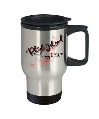 Image of State of Rhode Island in My Heart Travel Mug With Lid Unique Novelty Birthday Christmas Gifts Coffee Tea Cup