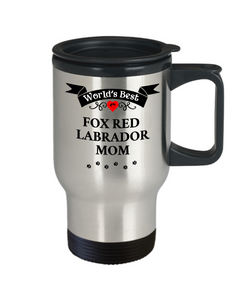 World's Best Fox Red Labrador Mom Dog Cup Unique Travel Coffee Mug With Lid Gift