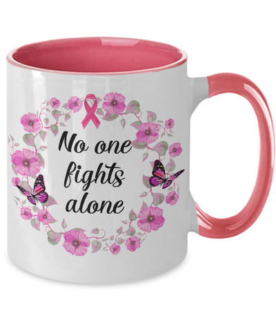 Breast Cancer Awareness Mug No One Fights Alone Pink Flower Floral Ribbon Two-Tone Coffee Cup