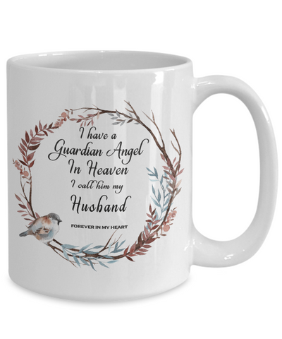 Image of In Remembrance Gift Mug Guardian Angel in Heaven I Call Him My Husband Memory Coffee Cup