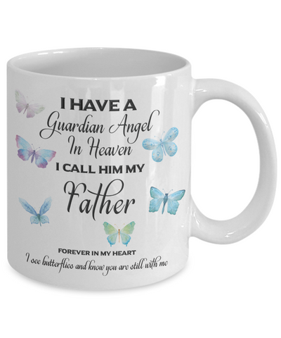 Image of Guardian Angel in Heaven I Call Him My Father Butterflies Dad Memory Ceramic Coffee Cup