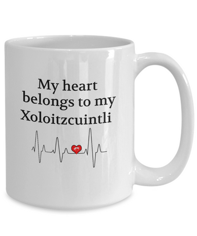 My Heart Belongs to My Xoloitzcuintli Mug Dog Lover Novelty Birthday Gifts Unique Work Ceramic Coffee Gifts for Men Women
