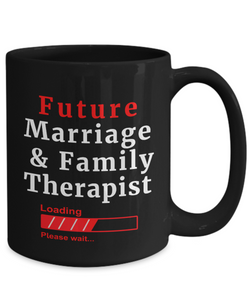 Funny Future Marriage and Family Therapist Loading Please Wait Ceramic Coffee Mug for Men and Women Novelty Birthday Gifts
