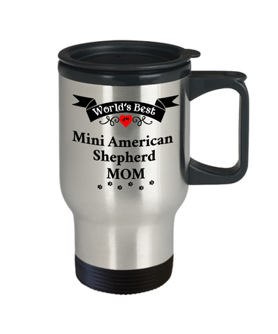Image of World's Best Mini American Shepherd Mom Dog Cup Unique Travel Coffee Mug With Lid Gift for Women