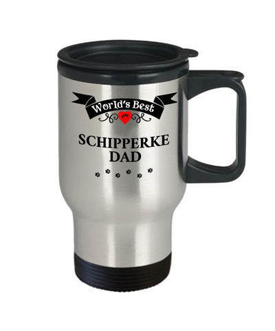 Image of World's Best Schipperke Dad Cup Unique Dog Travel Coffee Mug With Lid Gifts for Men