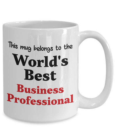 Image of World's Best Business Professional Mug Occupational Gift Novelty Birthday Thank You Appreciation Ceramic Coffee Cup