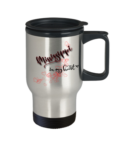 Image of State of Mississippi in My Heart Travel Mug With Lid Unique Novelty Birthday Christmas Gifts Coffee Tea Cup
