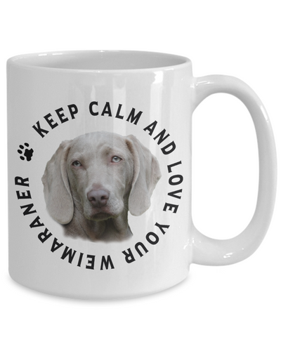 Image of Keep Calm and Love Your Weimaraner Ceramic Mug Gift for Dog Lovers