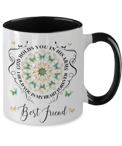 Best Friend In Loving Memory Mug Memorial Turquoise Butterfly Mandala God Holds You in His Arms Mandala Two-Tone Cup