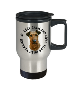 Keep Calm and Love Your Irish Terrier Travel Mug With Lid Gift for Dog Lovers
