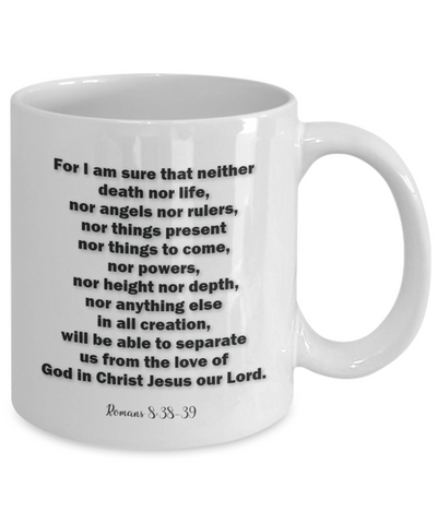 Image of Bible Scripture Gift Mug, Romans 8 38-39 Bible Verse Coffee Cup Faith  Gift Mug