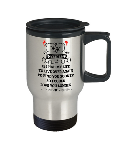 Image of Boyfriend Bear Loving Travel Mug Find You Sooner Love You Longer Coffee Cup