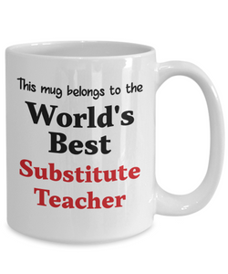 World's Best Substitute Teacher Mug Occupational Gift Novelty Birthday Thank You Appreciation Ceramic Coffee Cup