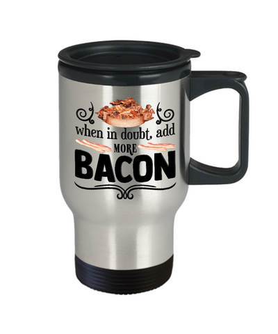 Image of Bacon Lovers Gifts For The Bacon Lover In Your Family Funny Bacon Lover Travel Coffee Mug Gift