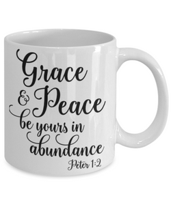 Faith Peter 1:2 Bible Verse Prayer Mug Grace and Peace Be Yours in Abundance Christian Novelty Birthday Gifts Best Scripture Verse Quote Gifts Ceramic Coffee Tea Cup