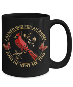 I Asked God for An Angel Cardinal Black Mug Gift He Sent Me You Novelty Coffee Cup