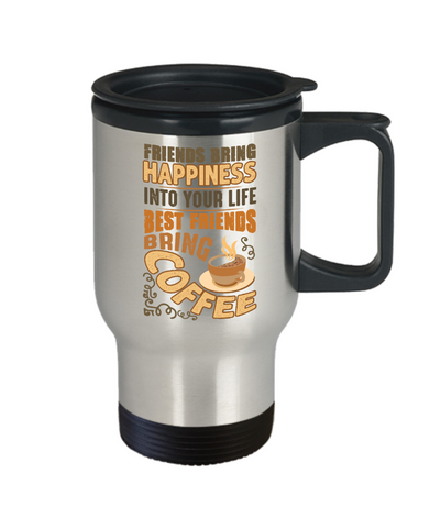 Image of Funny Happy Caffeine Addict Travel Mug Gift Best Friends Bring Coffee Cup