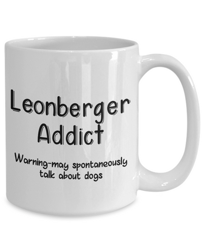 Image of Warning Leonberger Dog Addict Mug Funny Talk About Dogs Novelty Birthday Gift Work Coffee Cup