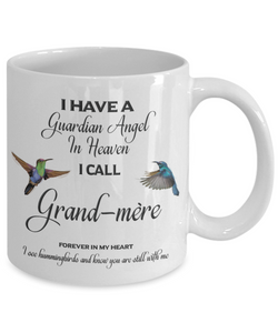 Grand-mère Memorial Mug Gift I Have a Guardian Angel in Heaven Forever in My Heart Hummingbird Remembrance Gifts Coffee Cup