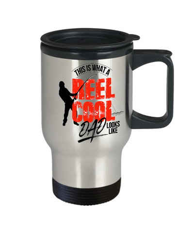 Image of Fishing Travel Coffee Mug for Dad This is What A Reel Cool Dad Looks Like Father's Day