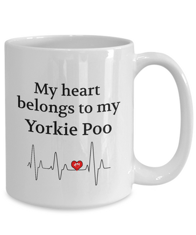 My Heart Belongs to My Yorkie Poo Mug Dog Lover Novelty Birthday Unique Gifts