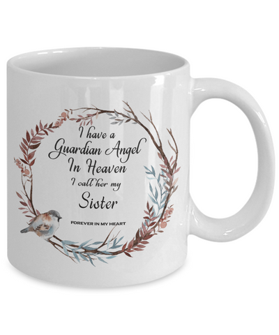 Image of Guardian Angel in Heaven I Call Her My Sister  In Memory  Ceramic Coffee Cup