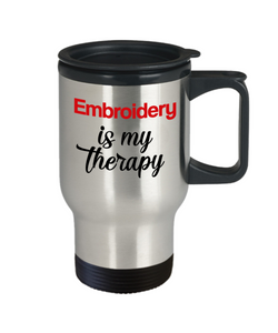 Embroidery Is My Therapy Travel Mug With Lid Unique Novelty Birthday Gift Coffee Cup