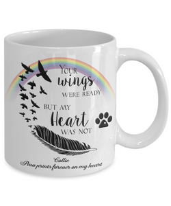 Collie Bereavement Memorial Gifts Your Wings Were Ready...Collie Remembrance Gift
