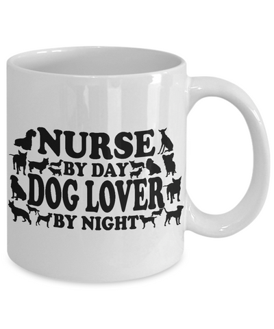 "Image of Dog Lover Gift, ""Nurse By Day Dog Lover By Night"" Novelty Coffee Mug Gift for Nurses That Love Dogs"