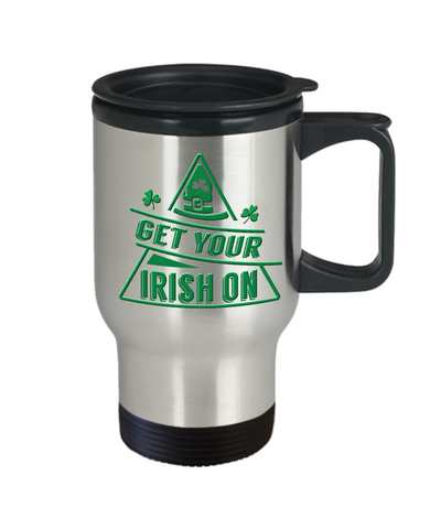 Get Your Irish On St Patrick's Day Travel Mug Gift Ireland Paddy's Novelty Coffee Cup