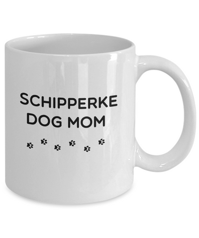 Best Schipperke Dog Mom Cup Unique Ceramic Coffee Mug Gifts for Women