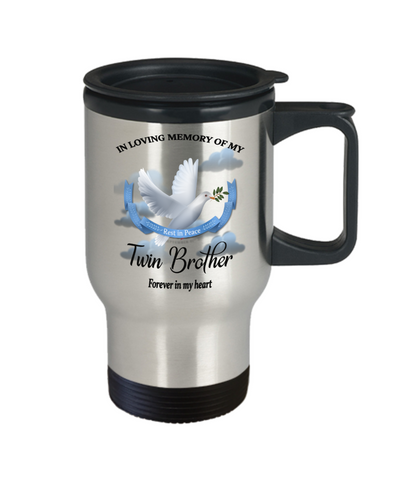 Image of Twin Brother Memorial Remembrance Insulated Travel Mug With Lid Forever in My Heart In Loving Memory Bereavement Gift for Support and Strength Coffee Cup