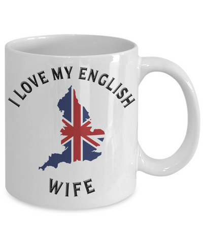 I Love My English Wife Mug Novelty Birthday Gift Ceramic Coffee Cup