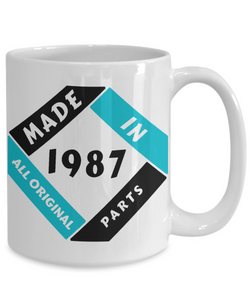 Made in 1987 Birthday Mug Gift Fun All Original Parts Unique Novelty Celebration