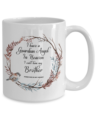 Image of In Remembrance Gift Mug  Guardian Angel in Heaven I Call Him My Brother Memory Ceramic Coffee Cup