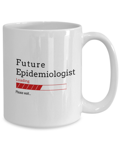 Funny Future Epidemiologist Loading Please Wait Ceramic Coffee Mug Doctors In Training Gifts for Men and Women