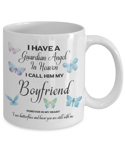 Image of Guardian Angel in Heaven I Call Him My Boyfriend  Butterflies Memory Ceramic Coffee Cup