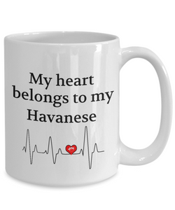 My Heart Belongs to My Havanese Mug Dog Lover Novelty Birthday Gifts Unique Work Ceramic Coffee Gifts for Men Women