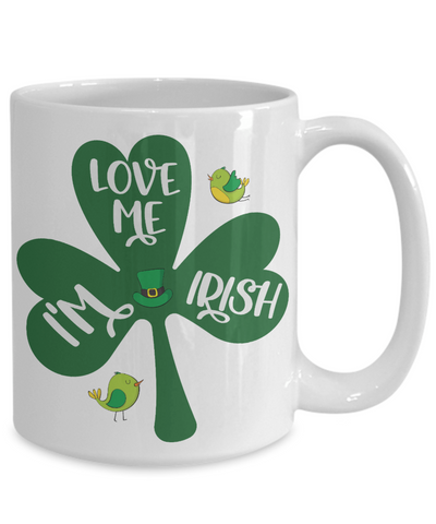 Love Me I'm Irish Mug St Patrick's Day Gift Ireland Paddy's Novelty Coffee Cup