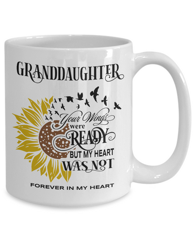 Granddaughter Your Wings Were Ready Sunflower Mug In Loving Memory Coffee Cup