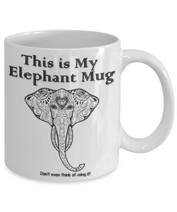 "Elephant Lover Gift, ""This is My Elephant Mug Beautiful gift mug elephants"