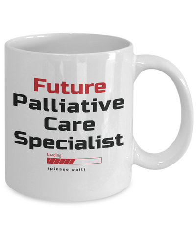 Image of Funny Future Palliative Care Specialist Loading Please Wait Ceramic Coffee Mug for Men and Women Novelty Birthday Christmas Gift